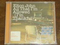 ELTON JOHN All that I'm allowed (I'm thankful) CD