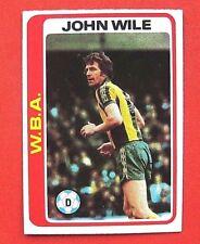 1979 TOPPS FOOTBALLERS (LIGHT BLUE BACK)   X 1 CARD  # 127  JOHN WILE   WBA