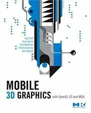 Mobile 3D Graphics: with OpenGL ES and M3G (The Morgan Kaufmann Series-ExLibrary