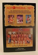 MARK NALE Acrophobia 1977 Signed 1st/1st Softcover Wichita Heights Falcons