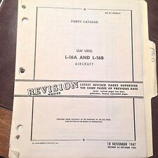 1947 L-16A and L-16B Parts Manual.  aka Aeronca