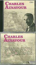CD - CHARLES AZNAVOUR : Le meilleur de CHARLES AZNAVOUR / COMME NEUF - 18 TITRES