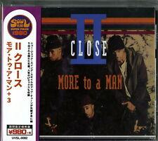 II CLOSE-MORE TO A MAN +3-JAPAN CD Ltd/Ed B57
