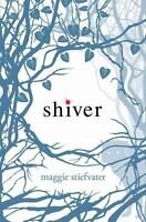 Hardcover NEW - Shiver by Maggie Stiefvater