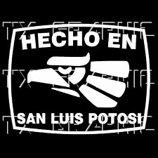 Hecho En San Luis Potosi  Estado de Mexico  Aztec Aguila Decal  Sticker