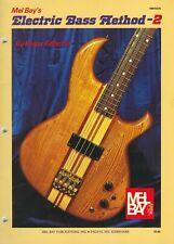 Mel Bay's Electric Bass Method - 2 By Roger Filiberto Mb93235 1965