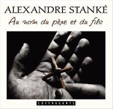 Au Nom Du Père Et Du Fils by Alexandre Stanké (CD, Feb-2011, Coffragants)