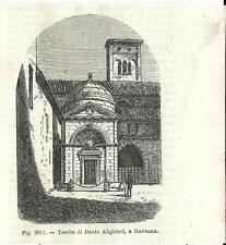 Stampa antica RAVENNA Tomba di Dante Alighieri Romagna 1889 Old antique print