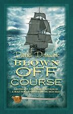 Blown Off Course (John Pearce) by David Donachie Book The Cheap Fast Free Post