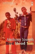 Bird Head Son by Anthony Joseph (2012, Paperback, New Edition)