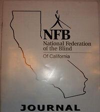 NFB California Journal Spring 2009 Braille for the Blind