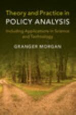 Theory and Practice in Policy Analysis: Including Applications in Science and Te