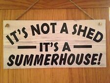 It's Not A Shed, It's A Summer House Garden Plaque Hanging Garden Sign Gift