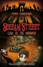 Scream Street 6: Claw of the Werewolf by Tommy Donbavand 9781406314298