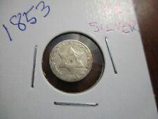 1853 3 Cent Silver higher grade