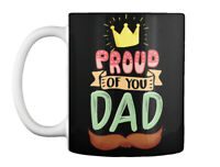Father Fathers Day Dad Daddy Proud Gift Coffee Mug