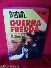 FREDERICK POHL Guerra fredda 1998 NORD Cosmo Argento