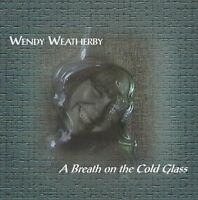WENDY WEATHERBY Breath on the Cold Glass scottish folk music cello cellist NEW