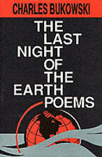 The Last Night of the Earth Poems by Charles Bukowski (Paperback, 1992)
