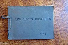 Nord Cambraisis LES SIÈGES  RUSTIQUES Catalogue chaises d'Iwuy Début XX°