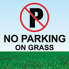 "No Parking on Grass Sign 8"" x 8"""