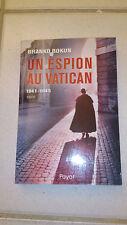 Branko Bokun - Un espion au Vatican : 1941-1945