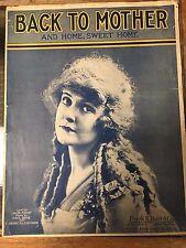 1917 Vintage Sheet Music- Back to Mother & Home Sweet Home Jack Frost Lyric