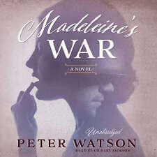 Madeleine's War by Peter Watson 2015 Unabridged CD 9781483099699