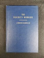 The Squire's Memoirs by J. Winston Coleman Jr. (Hardcover, 1976) Author Signed