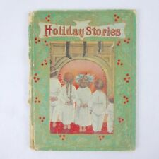 Holiday Stories with Color Plates 1907 Berger Publishing