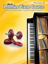 Alfred's Premier Piano Course, Technique 1b (Paperback or Softback)