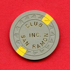 OLD VINTAGE 1968 CALIF CARD ROOM CHIP - 5 CENT - CLUB SAN RAMON - SAN RAMON CA