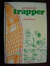 Manuale del trapper Andrea Mercanti Longanesi 1977