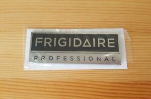 "Frigidaire Professional Stick-On Nameplate 3 7/8"" × 1 3/8"" NEW"