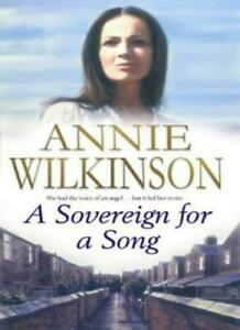 A Sovereign for a Song By Annie Wilkinson. Hardback
