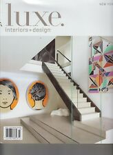 Luxe Interior & Design New York Vol 12, Iss 3 Summer 2014