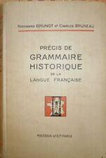 Précis de grammaire historique de la langue Française Ferdinand Bruno