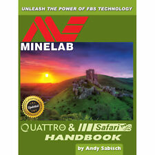 El detector De Metal Minelab Quattro & Safari libro de mano por Andy sabisch