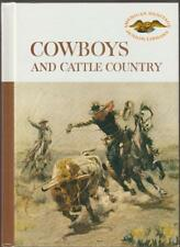 Cowboys and Cattle Country Illustrated History American Heritage 1961