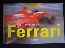Rebo Book Fantastic Ferrari, Paolo D'Alessio (Nederlands) (F1BC)