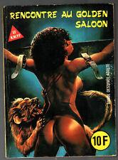SERIE JAUNE n°117 # RENCONTRE AU GOLDEN SALOON # 1985 ELVIFRANCE
