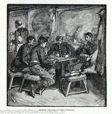 Antique print Spain spanish soldiers domino game grabado antiguo 1882 soldier