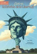 QUE ES LA ESTATUA DE LA LIBETAD? /WHAT WAS THE STATUE OF LIBERTY? - HOLUB, JOAN