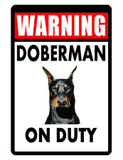 Guard Dog Doberman Sign Durable Aluminum No Rust Full Color Custom Metal Sign159