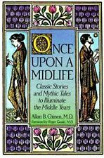 Once upon a Midlife by Allan B. Chinen MD (1992 Paperback) 764