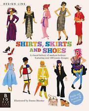 Camisas, faldas y Zapatos: diseño de línea (panorama Press), Natasha SLee, nuevo Boo
