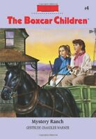 Mystery Ranch (The Boxcar Children Mysteries) by Gertrude Chandler Warner