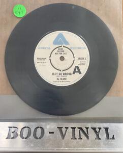 """De Blanc -PROMO - Is It So Wrong (Arista 1974) 7"""" Single EX CON"""