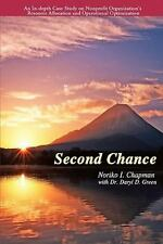 Second Chance : An In-Depth Case Study on Nonprofit Organization's Resource...