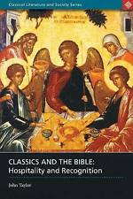 Classics and the Bible: Hospitality and Recognition by John Taylor 9780715634813